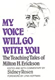 img - for My Voice Will Go With You book / textbook / text book
