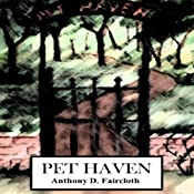 Pet Haven: Elle Grant Adventures, Book 1 | Anthony D. Faircloth