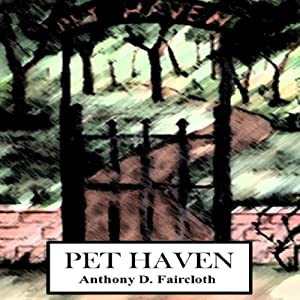 Pet Haven: Elle Grant Adventures, Book 1 | [Anthony D. Faircloth]