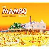 Cafe Mambo - Ibiza 2005 (Mixed By Pete Gooding)