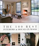 The 100 best interiors & houses in wood