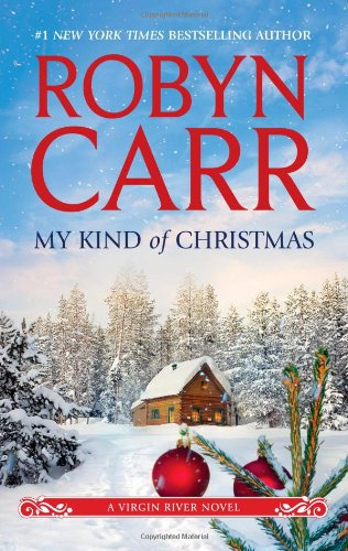 My Kind Of Christmas – Robyn Carr