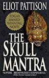 img - for The Skull Mantra (Inspector Shan Tao Yun) book / textbook / text book