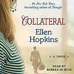 Collateral | Ellen Hopkins