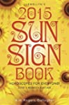 Llewellyn's 2015 Sun Sign Book: Horos...