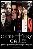 img - for Cemetery Gates: Saints and Survivors of the Heavy Metal Scene book / textbook / text book