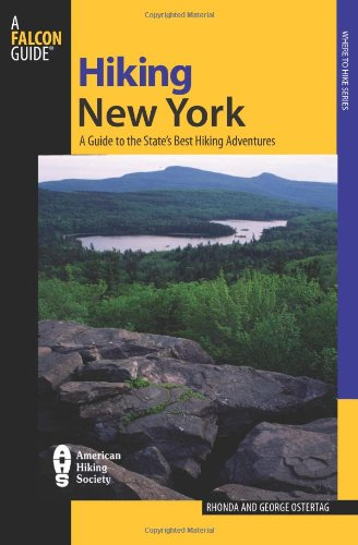 Hiking New York, 3rd: A Guide to the State's Best Hiking Adventures (State Hiking Guides Series)