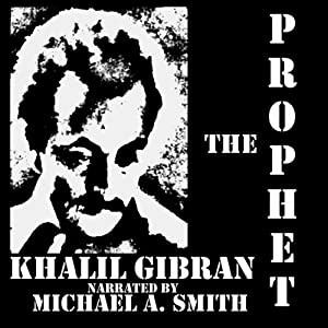 The Prophet | [Khalill Gibran]