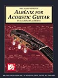 img - for Mel Bay Albeniz for Acoustic Guitar book / textbook / text book