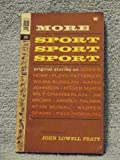 img - for More Sport, Sport, Sport , First Edition, 1962, Featuring Jim Brown, Wilt Chamberlain, Paul Hornung, Stan Musial, and Many More book / textbook / text book
