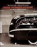 echange, troc Bruno Bertherat - Paris dernier voyage