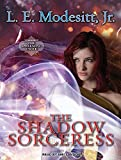 img - for The Shadow Sorceress: The Fourth Book of the Spellsong Cycle book / textbook / text book