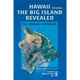 Hawaii the Big Island Revealed: The Ultimate Guidebookby Andrew Doughty