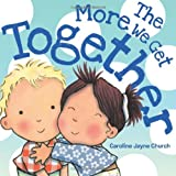 img - for The More We Get Together book / textbook / text book