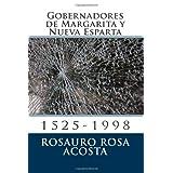 Gobernadores de Margarita y Nueva Esparta: 1525-1998