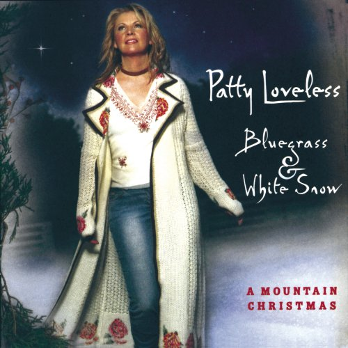 Bluegrass & White Snow: A Mountain Christmas, Loveless, Patty
