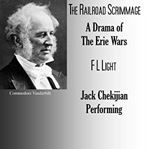 The Railroad Scrimmage: A Drama of the Erie War | [F. L. Light]