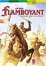 Flamboyant : Croisade pour un cheval par Grant