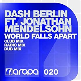 World Falls Apart (Radio Mix)