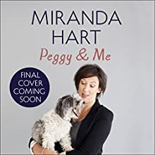 Peggy and Me Audiobook by Miranda Hart Narrated by To Be Announced