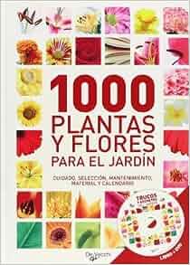 1000 plantas y flores para el jardin (Spanish Edition): Varios autores