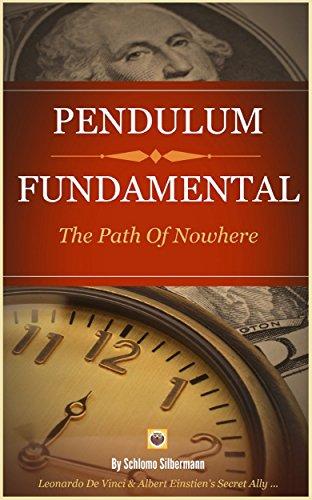 Free Kindle Book : PENDULUM FUNDAMENTAL: The Path Of Nowhere