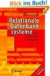 Relationale Datenbanksysteme: Eine pr...