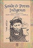 img - for Sa de e povos ind genas (Portuguese Edition) book / textbook / text book