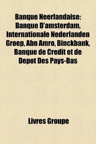 banque-nerlandaise-banque-damsterdam-internationale-nederlanden-groep-abn-amro-binckbank-banque-de-c