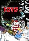 Les Exploits de Yoyo : L'Intégrale par Lepennetier