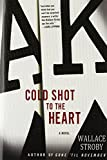 Cold Shot to the Heart (Crissa Stone Novels)