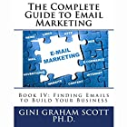 Finding Emails to Build Your Business: The Complete Guide to Email Marketing, Book 4 Hörbuch von Gini Graham Scott PhD Gesprochen von: Marcus Freeman