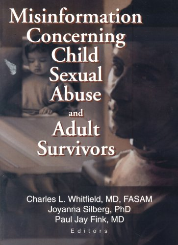 Misinformation Concerning Child Sexual Abuse And Adult Survivors front-725422