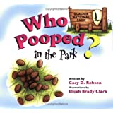 Who Pooped in the Park? Glacier National Park: Scat and Tracks for Kids