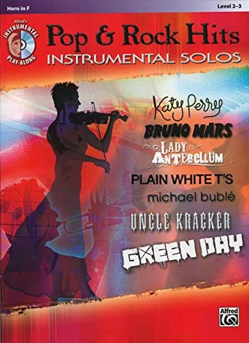Pop & Rock Hits Instrumental Solos: Horn in F, Book & CD (Pop & Rock Instrumental Solo)