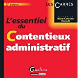 Essentiel du contentieux administratifpar Marie-Christine Rouault