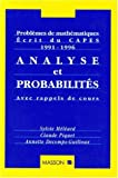 img - for Analyse et probabilit s. Probl mes de math matiques. Ecrits du CAPES (1990-1996) (French Edition) book / textbook / text book