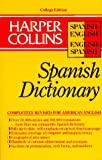 Harper Collins Spanish Dictionary/Spanish-English English-Spanish (HarperCollins Bilingual Dictionaries) (Spanish and English Edition) (English and Spanish Edition) (0062765094) by HarperCollins