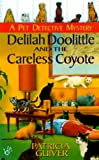 Delilah doolittle and the careless coyote (Pet Detective Mystery Series)