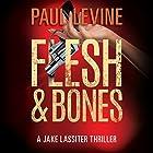 Flesh & Bones: Jake Lassiter, Book 7 Hörbuch von Paul Levine Gesprochen von: Luke Daniels