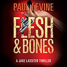 Flesh & Bones: Jake Lassiter, Book 7 Audiobook by Paul Levine Narrated by Luke Daniels