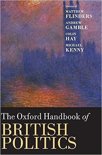 The Oxford Handbook of British Politics (Oxford Handbooks)