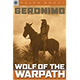 Sterling Point Books: Geronimo: Wolf of the Warpath