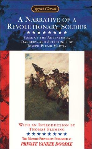 A Narrative of a Revolutionary Soldier, Joseph Plumb Martin