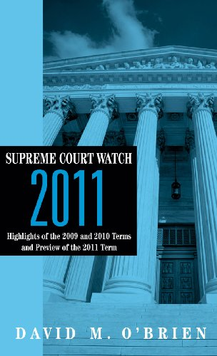 Supreme Court Watch 2011: Highlights of the 2009 and 2010...