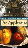 Der Apfelgarten. Erinnerungen einer Glücklichen