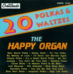 20 Polkas & Waltzes: The Happy Organ