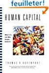 Human Capital: What It Is and Why Peo...