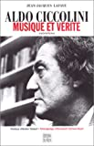 img - for Aldo Ciccolini: Musique et verite : entretiens (French Edition) book / textbook / text book