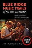 Image of Blue Ridge Music Trails of North Carolina: A Guide to Music Sites, Artists, and Traditions of the Mountains and Foothills